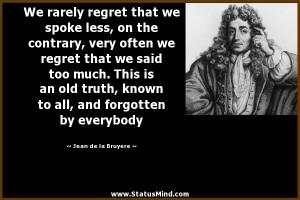 ... forgotten by everybody - Jean de la Bruyere Quotes - StatusMind.com