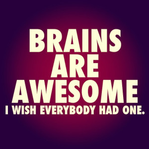 funny-funnypic-funnyquote-brain-brains-hilarious-picoftheday-instagood ...