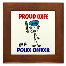 Proud Wife 1 (Police Officer) Framed Tile for