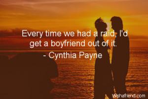 boyfriend-Every time we had a raid, I'd get a boyfriend out of it.