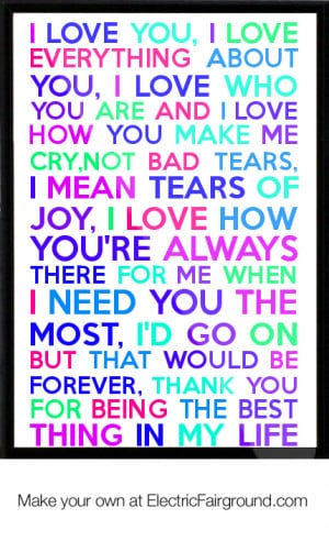 Love-You-I-Love-Everything-About-You-I-Love-Who-You-Are-And-I-Love ...