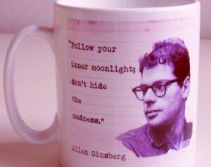 Allen Ginsberg Quote Mug