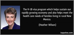 The H-1B visa program which helps sustain our rapidly growing economy ...