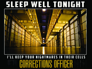 Correctional Officer Quotes Corrections officer posters