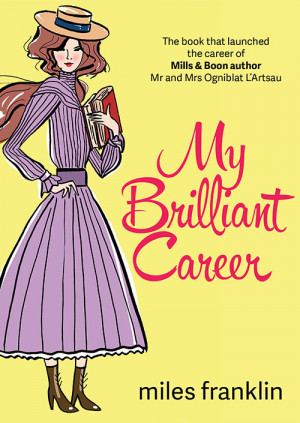 ... Brilliant Career by Miles Franklin cover remix designed by Jennifer Wu