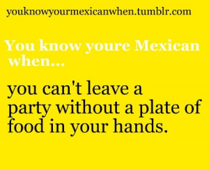 You know youre mexican when... | via Tumblr