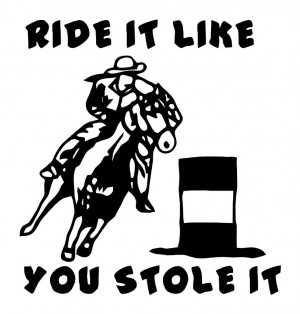 Barrel Racing Sayings And Quotes Picture