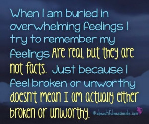 ... , Quotes, Facts, So True, Cognitive Behavior Therapy, Feelings