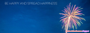 Be Happy And Spread The Happiness Quote Facebook Timeline Cover