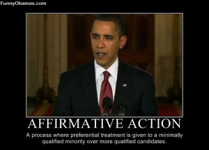 """Obama our first """"affirmative action"""" President"""