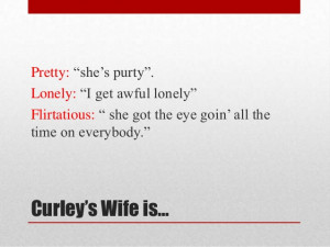Quotes Loneliness Curleys Wife ~ Of mice and men curley's wife's ...