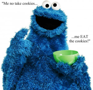 Cookie Monster motivational inspirational love life quotes sayings ...
