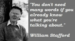 William stafford famous quotes 4