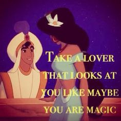 Disney Princess Jasmine Love Quotes Aladdin had just taken jasmine