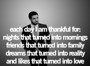 Drake's quotes are like... amazing. http://t.co/cUqCzabs