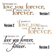 promise to love you forever - Twilight Quote - 2-color option