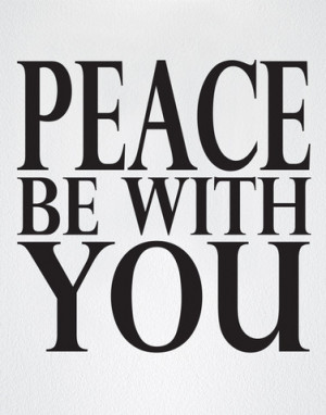 ... Our Designs » Vinyl Wall Decal Sticker Peace Be With You Quote #6004