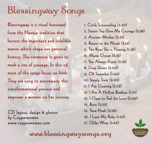 Blessingway is a ritual