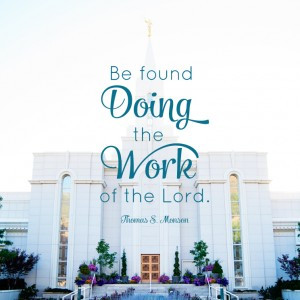 ... -the-Work-of-the-Lord_Free-LDS-Temple-Family-History-Quote_BRANCHES