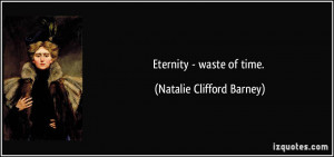 More Natalie Clifford Barney Quotes