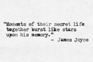 ... Quotes Life, James Joyce Quotes, Joyce Book, Memories, Happy Life