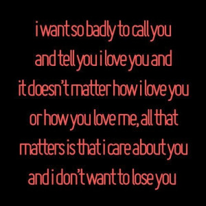 Dont want to lose you...