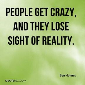 Crazy People Quotes