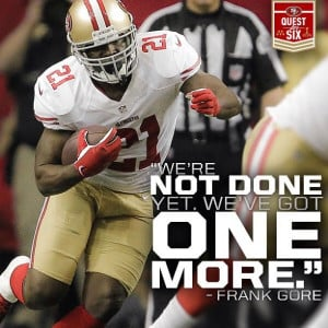Frank Gore. #SuperBowlXXLVIIthats y boy frank doing what he does well ...