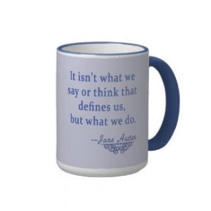 Jane Austen Quote What Defines Us Mug