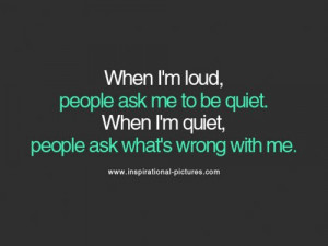 When I m loud quote