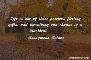 In A Heartbeat Quotes Can change in a heartbeat.