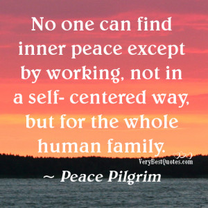 Self-center quotes, Inner Peace Quotes, Peace Of Mind Quotes