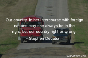 country-Our country. In her intercourse with foreign nations may she ...