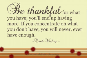 ... 2012|06:52| Dagens Quote | Be thankful , Oprah Winfrey , quotes