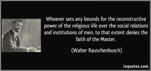 More Walter Rauschenbusch Quotes