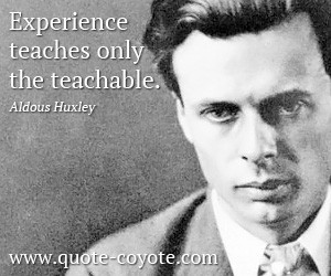 Aldous Huxley Quotes Experience