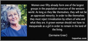 ... grown woman should not have to masquerade as a girl in order to remain