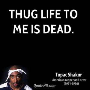Tupac Shakur Life Quotes
