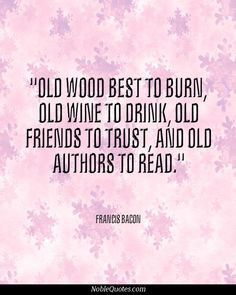 : [url=http://www.imagesbuddy.com/old-wood-best-to-burn-age-quote ...