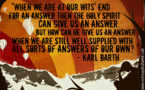 """Karl Barth quote from """"Forgotten God"""" by Francis Chan (requested)"""