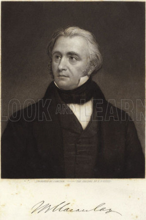Thomas Babington Macaulay 1st Baron Macaulay British poet historian