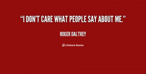 Don T Care What You Think About Me Quotes