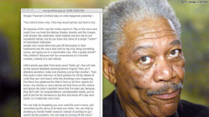 Morgan Freeman probably had plenty of thoughts on the Newtown tragedy ...
