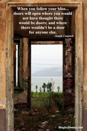 When you follow your bliss… doors will open