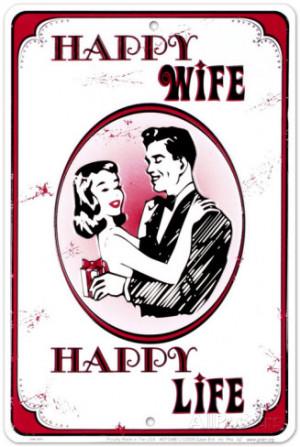 Happy Wife, Happy Life Tin Sign