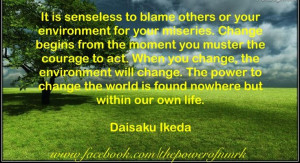 ... Quotes H, Change, Ikeda Quotes, Daishonin Buddhism, Sensei Guidance