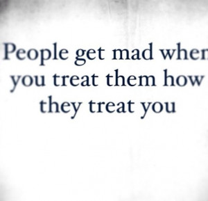 People get mad when...
