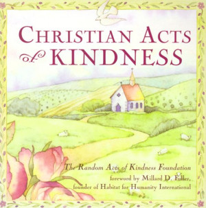 Christian Acts of Kindness (Random acts of kindness)