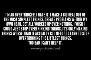 Over Thinking Quotes Tumblr Anxiety Quotes Tumblr