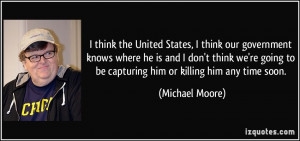 More Michael Moore Quotes